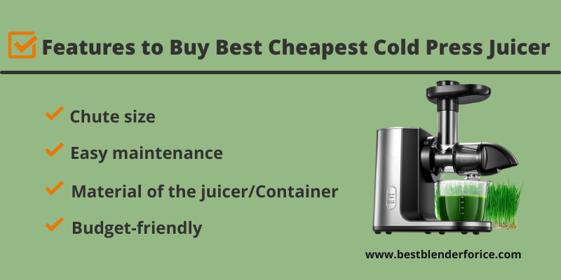 Features to Buy Best Cheapest Cold Press Juicer